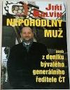 Nepohodlný muž aneb z deníku bývalého generálního ředitele ČT