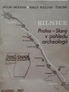 Silnice Praha - Slaný v pohledu archeologů
