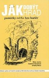 Jak dobýt hrad / památky takřka bez bariér