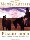 Plachý hoch - Kůň, který přišel z divočiny