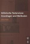 Stilistische Textanalyse: Grundlagen und Methoden