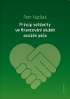 Princip solidarity ve financování služeb sociální péče