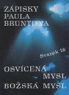 Zápisky Paula Bruntona 16: Osvícená mysl, Božská mysl