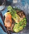 Lehká kuchyně - Vyladěné recepty pro zdraví a energii