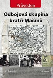 Odbojová skupina bratří Mašínů obálka knihy