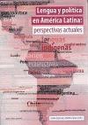 Lengua y política en América Latina : perspectivas actuales