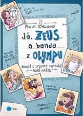 Já, Zeus, a banda z Olympu