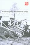 Historie výroby traktorových strojů