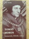 Tomáš Morus humanista, štátnik, svätec