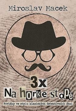 3x na horké stopě obálka knihy