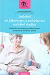 Jednání se zájemcem o pobytovou sociální službu