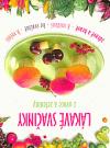 Lákavé svačinky z ovoce a zeleniny