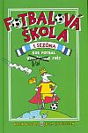 Fotbalová škola. 1. sezóna, Kde fotbal řídí svět