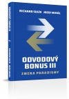 Odvodový bonus III - Zmena paradigmy