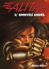Bojový anděl Alita 2: Smrtící Anděl