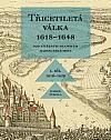 Třicetiletá válka 1618–1648, I. díl: Pod vítězným praporem habsburské moci