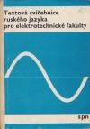 Textová cvičebnice ruského jazyka pro elektrotechnické fakulty