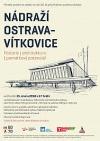 Nádraží Ostrava-Vítkovice / historie / architektura / památkový potenciál.
