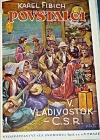 Povstalci V. -  Vladivostok–ČSR