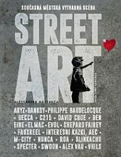 Street Art - Současná městská výtvarná scéna obálka knihy