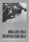 Hořká léta 1939-47: Evropa očima českých fotografů