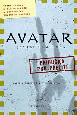 Avatar Jamese Camerona: Tajná zpráva o biologických a sociálních dějinách Pandory