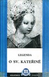 Legenda o svaté Kateřině
