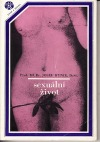 Sexuální život: jeho vývoj, poruchy a hygiena