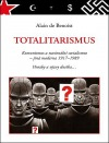 Totalitarismus: Komunismus a nacionální socialismus - jiná moderna 1917 - 1989