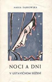 Noci a dni:  V ustavičnom súžení