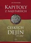 Kapitoly z najstarších českých dejín 531 - 1004