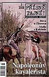 Přísně tajné! - 3/2008. Napoleonův kavalerista