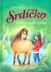 Srdíčko - Anička najde poníka