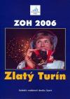 ZOH 2006 Zlatý Turín