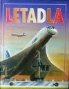 Letadla -Dějiny letadel v obrazech