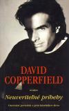 David Copperfield uvádza Neuveriteľné príbehy