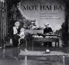 Mot, hai, ba: Fotografie z Vietnamu 1961 / Photographs from Vietnam 1961