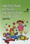 Němčina dětem - Deutsch für Kinder