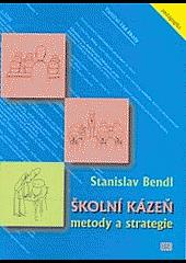 Školní kázeň: metody a strategie obálka knihy