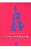 Úpadek americké moci - USA v chaotickém světě
