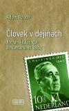Človek v dejinách: Johan Huizinga a humanitné vedy