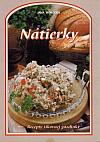 Nátierky - recepty šikovnej gazdinky