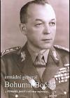 """Armádní generál Bohumil Boček : """"armáda patří celému národu..."""""""