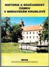 Historie a současnost zámku v Moravském Krumlově