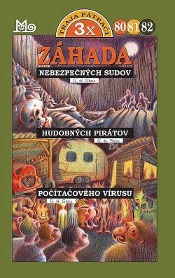 Traja pátrači 80, 81, 82 - Záhada nebezpečných sudov, Záhada hudobných pirátov, Záhada počítačového vírusu obálka knihy