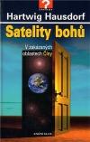 Satelity bohů - V zakázaných oblastech Číny