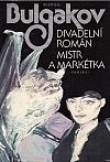 Divadelní román / Mistr a Markétka