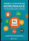 Písemná a elektronická komunikace pro střední školy, úřady a veřejnost