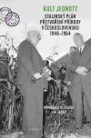 Kult jednoty: stalinský plán přetvoření přírody v Československu 1948-1964