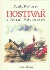 Toulky Prahou 15 - Hostivař a Horní Měcholupy